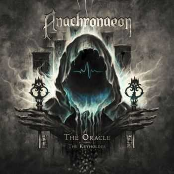 Anachronaeon - The Oracle And The Keyholder (2015)
