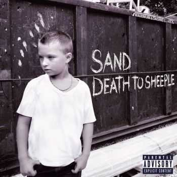 Sand - Death To Sheeple (Deluxe Edition) (2016)