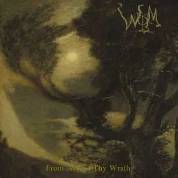 WOM - From Abyss, Thy Wrath (2016)