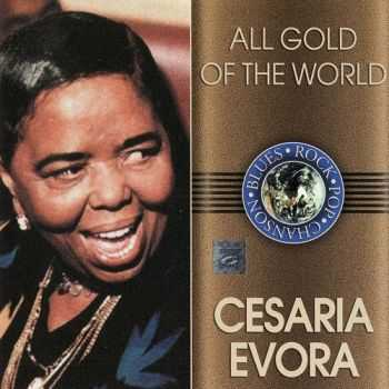 Cesaria Evora - All Gold Of The World (2003)