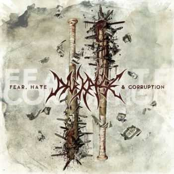 Darkrise - Fear, Hate And Corruption (2016)