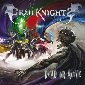 Grailknights - Dead or Alive (EP) (2016)