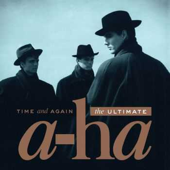 a-ha - Time and Again: The Ultimate (2016)