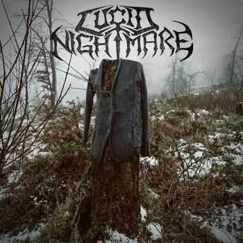 Lucid Nightmare - Lucid Nightmare (2016)