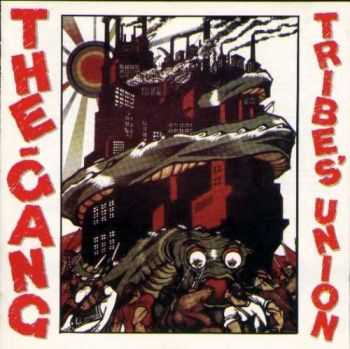 The Gang - Tribe's Union (1984)