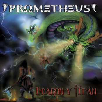 Prometheus - Dragon Y Titan (2016)