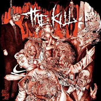 The Kill - Kill Them...All (2015)