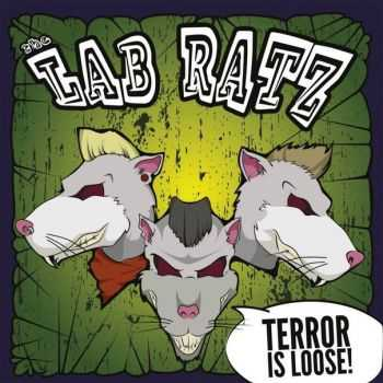 The Lab Ratz - Terror Is Loose! (2016)