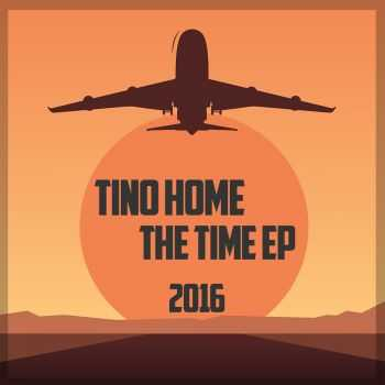 Tino Home - The Time EP (2016)