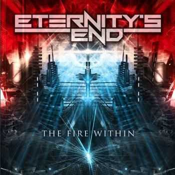 Eternity's End - The Fire Within (2016)
