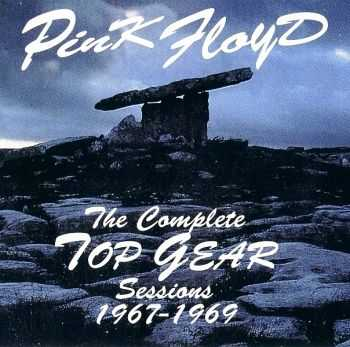 Pink Floyd - The Complete Top Gear Sessions 1967-69 (1992) [2CD Bootleg] Lossless