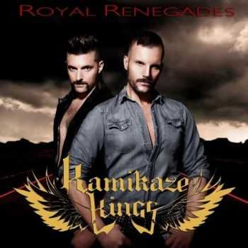 Kamikaze Kings - Royal Renegades (2016)