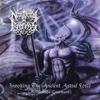 Nocturnal Feelings - Invoking The Ancient Astral Force (Hellhounds Command) (Compilation) (2016)