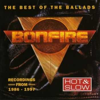 Bonfire - Hot & Slow (The Best Of The Ballads) (1997)