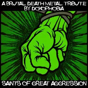 Doxophobia - Saints of Great Aggression (2016)
