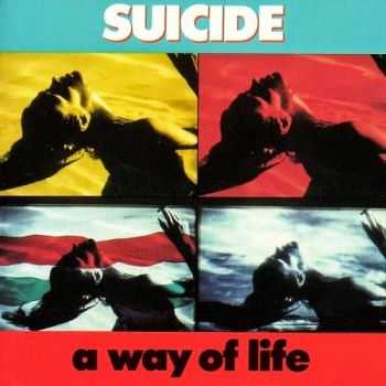 Suicide - A Way of Life (1988)