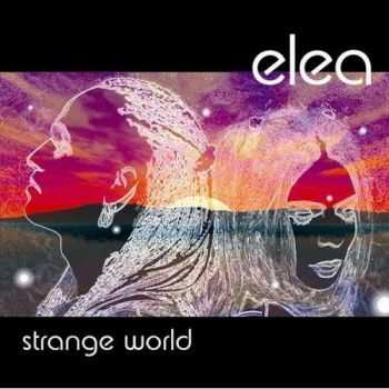 Elea - Strange World (2007)
