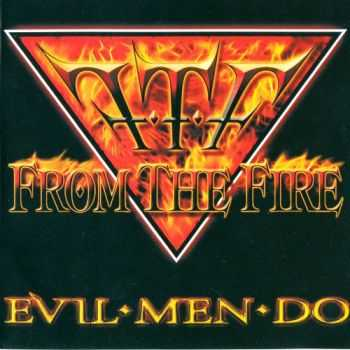 From The Fire - Evil Men Do (2014) Lossless