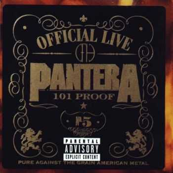 Pantera - Official Live: 101 Proof (1997)