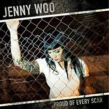 Jenny Woo - Proud Of Every Scar (2016)
