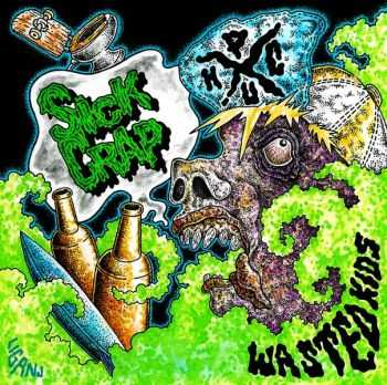 Sick Crap - Wasted Kids (2016)