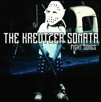 The Kreutzer Sonata - Fight Songs EP (2016)