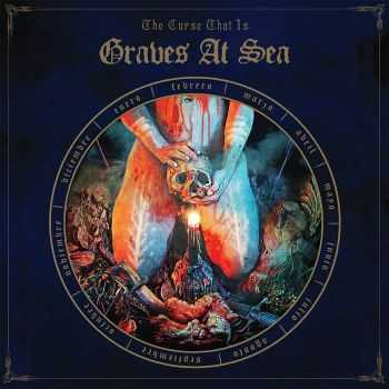 Graves At Sea - The Curse That Is (2016)