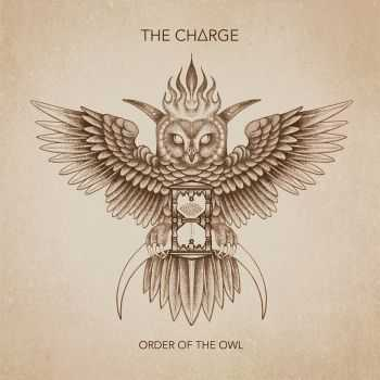 The Charge - Order Of The Owl (2015)