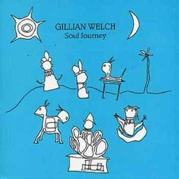 Gillian Welch - Soul Journey (2003)