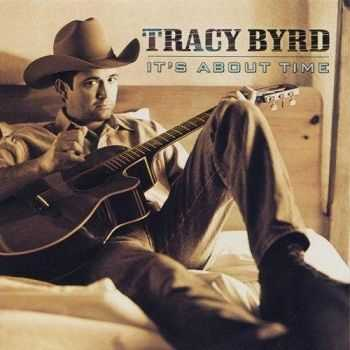 Tracy Byrd - Its About Time (1999)