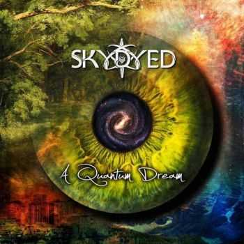 Skydyed - A Quantum Dream (2016)