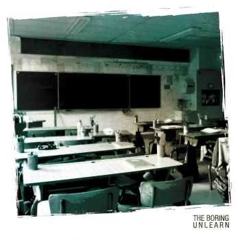 The Boring - Unlearn (2016)