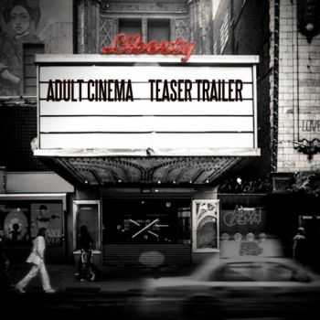Adult Cinema - Teaser Trailer (2016)