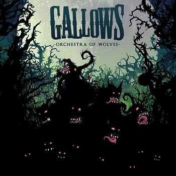 Gallows - Orchestra of Wolves (2007)