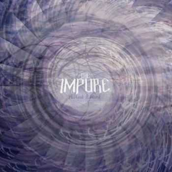 The Impure - Without A Word (2016)