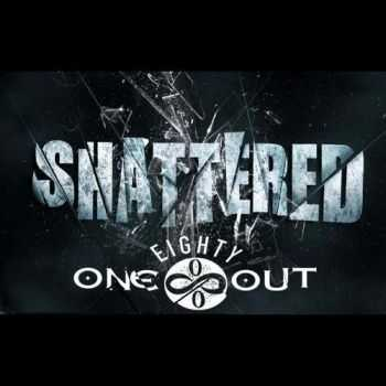 One 80 Out - Shattered (2016)