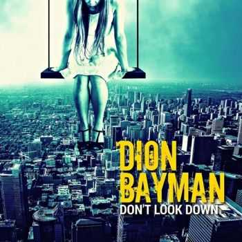 Dion Bayman - Do not Look Down (2016)