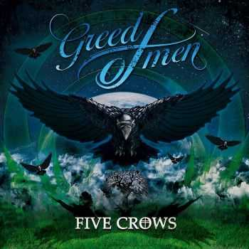 Greed Of Men - Five Crows (EP) (2016)