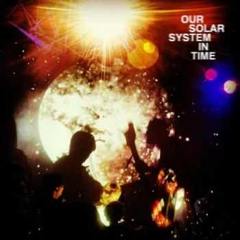 Our Solar System - In Time (2016)