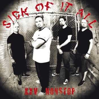 Sick Of It All - XXV Nonstop (2011)