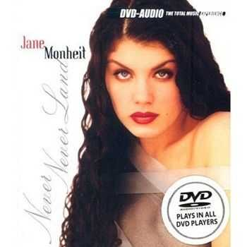 Jane Monheit - Never Never Land [DVD-Audio] (2004)