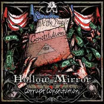 Hollow Mirror - Corrupt Constitution (2016)