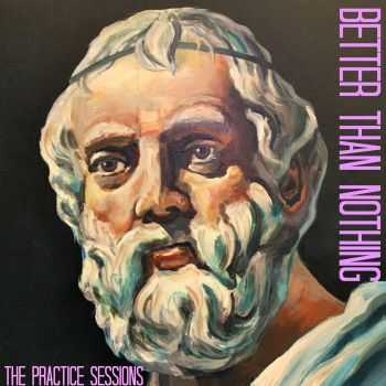 The Blank Minds - Better Than Nothing (EP) (2016)