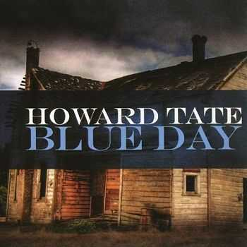 Howard Tate - Blue Day (2008)