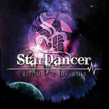 Star Dancer - Welcome To My World (2016)