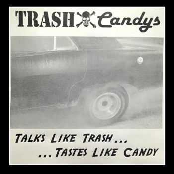 Trash Candys - Bringing Down The Property Value (1999)