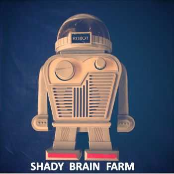 Shady Brain Farm - Robot Radio (EP) (2015)