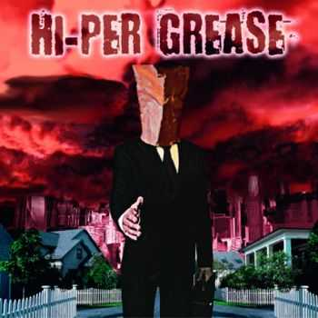 Hi-Per Grease - Fraudulent I.D. (2016)