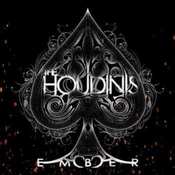 The Houdinis - Ember (2016)