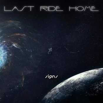 Last Ride Home - Signs (2016)